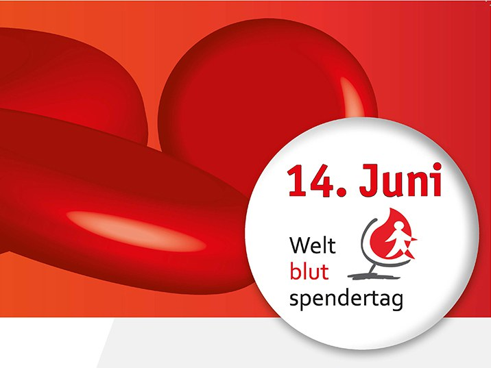 Weltblutspendetag der WHO am 14. Juni: